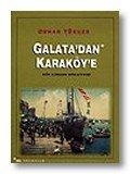 Galatadan Karak�ye Bir Liman Hikayesi