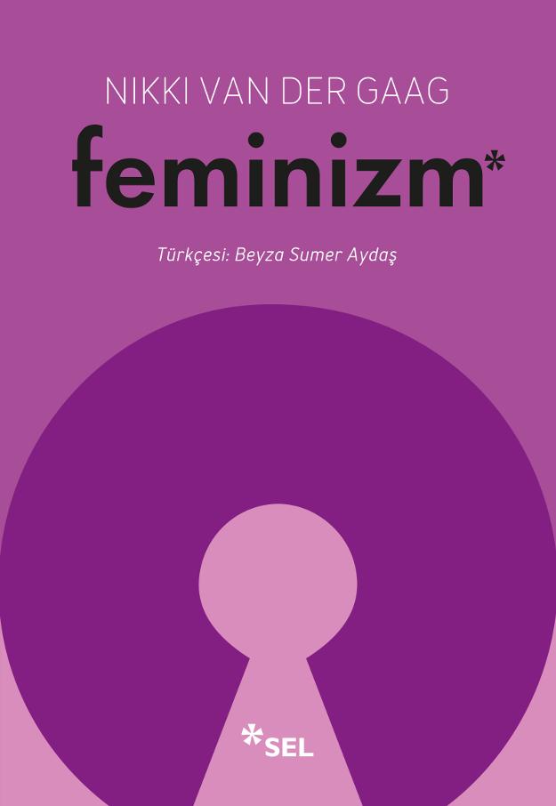 Feminizm: Dünyanın Neden Bu Kelimeye Hâlâ İhtiyacı Var?