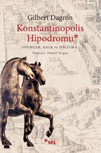 Konstantinopolis Hipodromu-Oyunlar, Halk ve Politika