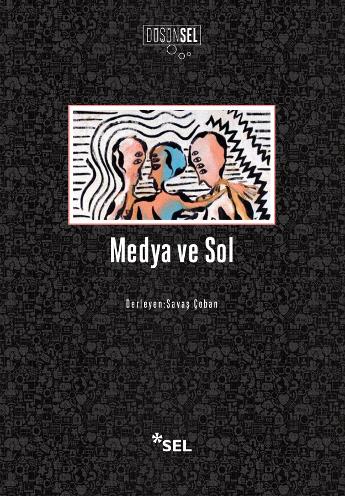 Medya ve Sol