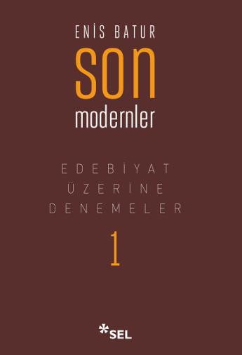 Son Modernler / Edebiyat Üzerine Denemeler
