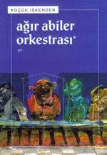 Ağır Abiler Orkestrası
