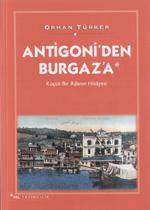 Antigoni'den Burgaz'a - K���k Bir Adan�n Hikayesi