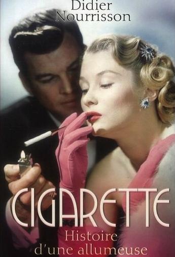 Cigarette-Histoire d'une allumeuse