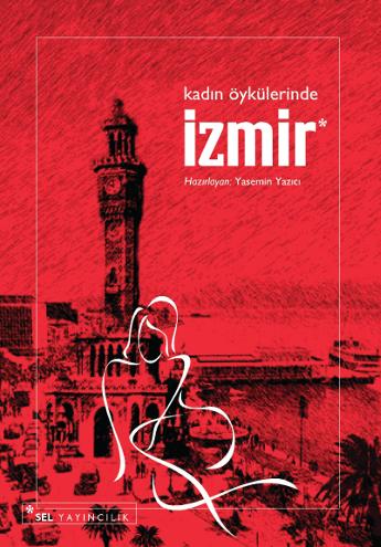 Kadın Öykülerinde İzmir