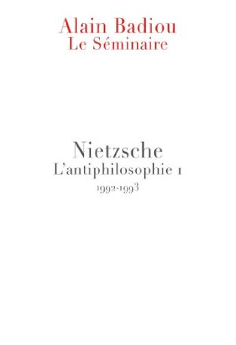 Le Séminaire. Nietzsche: L'antiphilosophie 1