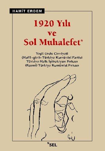 1920 Yılı ve Sol Muhalefet