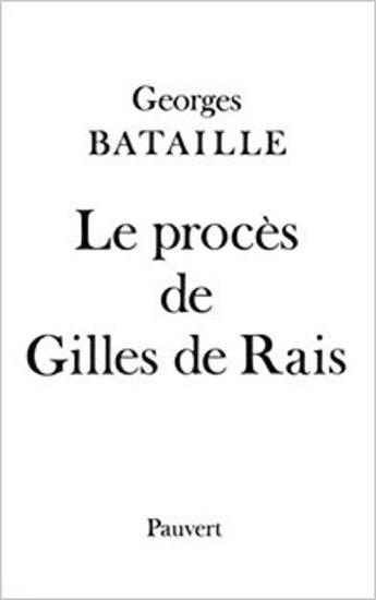 Le proces de Gilles de Rais