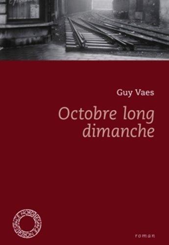 Octobre Long Dimanche