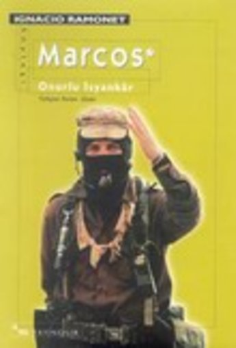 Marcos: Onurlu İsyankar