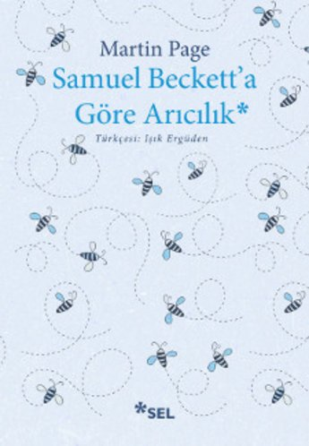 Samuel Beckett'a Göre Arıcılık