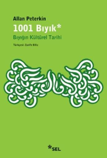 1001 Bıyık - Bıyığın Kültürel Tarihi