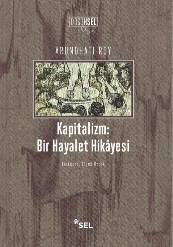 Kapitalizm: Bir Hayalet Hikâyesi