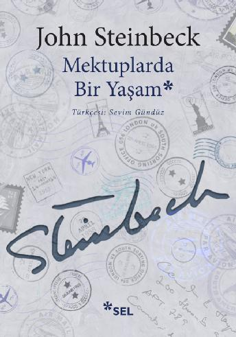 Mektuplarda Bir Yaşam, John Steinbeck, Çeviri: Sevim Gündüz, Sel Yayıncılık