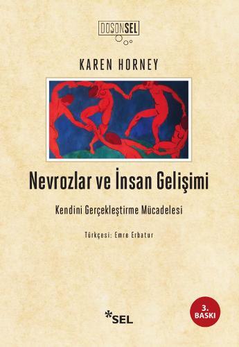 Nevrozlar ve İnsan Gelişimi: Kendini Gerçekleştirme Mücadelesi