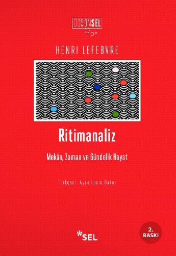 Ritimanaliz - Mekân, Zaman ve Gündelik Hayat