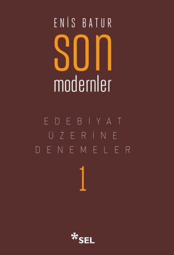 Son Modernler - Edebiyat Üzerine Denemeler I