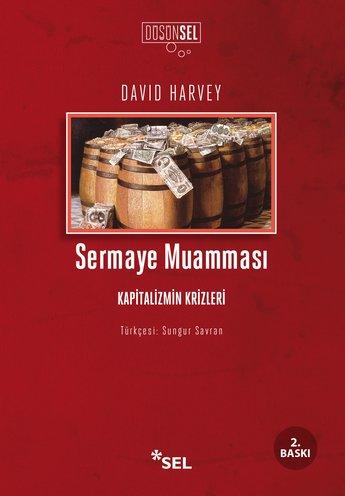 Sermaye Muamması / Kapitalizmin Krizleri