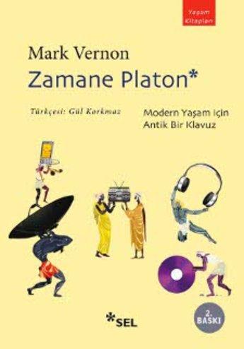 """Zamane Platon """"Modern Yaşam İçin Antik Bir Kılavuz"""""""