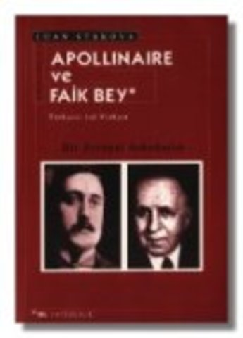 Apollinaire ve Faik Bey