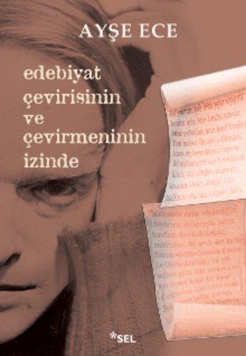 Edebiyat Çevirisinin ve Çevirmenin İzinde