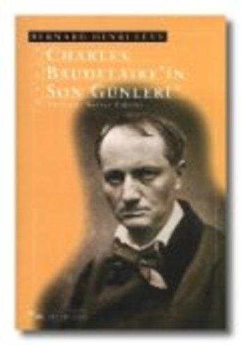 Charles Baudelaire'nin Son Günleri