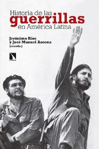 Historia de las guerrillas en América Latina