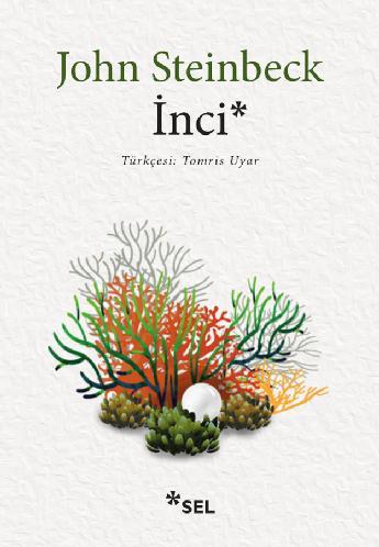 İnci, John Steinbeck, Çeviri: Tomris Uyar, Sel Yayıncılık