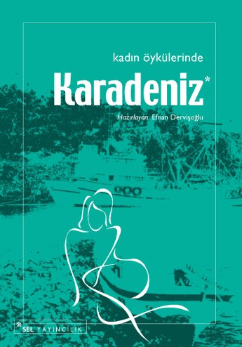 Kadın Öykülerinde Karadeniz