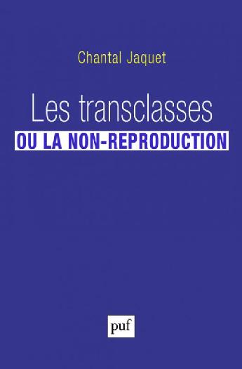 Les transclasses ou la non-reproduction
