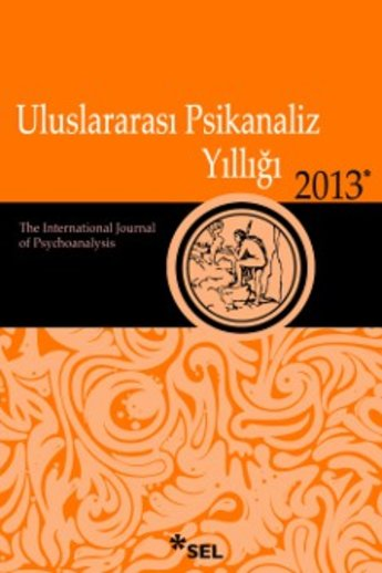 Uluslararası Psikanaliz Yıllığı 2013