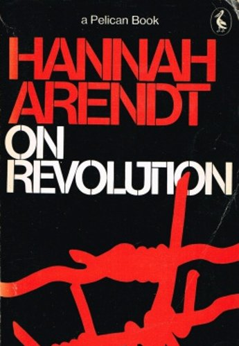 Thoughts on Politics and Revolution