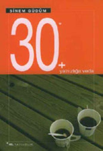 30+ Yalnızlığa Veda