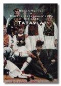 Osmanl� �stanbulu'ndan Bir K��e: Tatavla
