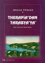 Therapia'dan Tarabya'ya - Bo�az'�n Diplomatlar K�y�n�n Hikayesi