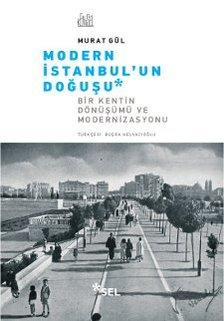 Modern İstanbul'un Doğuşu: Bir Şehrin Dönüşümü ve Modernizasyonu