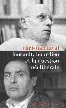 Foucault, Bourdieu et la question neoliberale