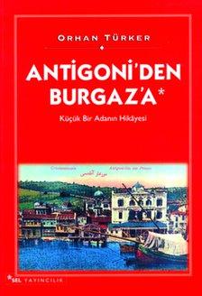 Antigoni'den Burgaz'a - Küçük Bir Adanın Hikayesi