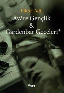 Avâre Gençlik & Gardenbar Geceleri