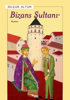 Bizans Sultanı