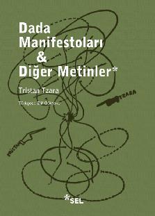 Dada Manifestoları & Diğer Metinler