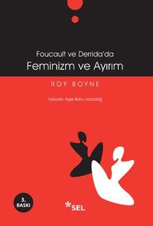Foucault ve Derrida'da Feminizm ve Ayırım