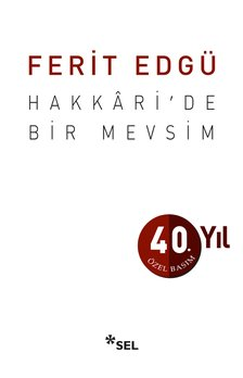 Hakkâri'de Bir Mevsim - 40. Yıl Özel Basım