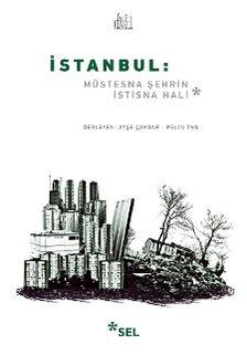 İstanbul: Müstesna Şehrin İstisna Hali
