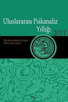 Uluslararası Psikanaliz Yıllığı 2011