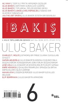 Teorik Bakış 6 - Ulus Baker