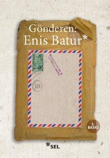 Gönderen: ENİS BATUR