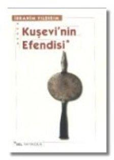 Kuşevi'nin Efendisi