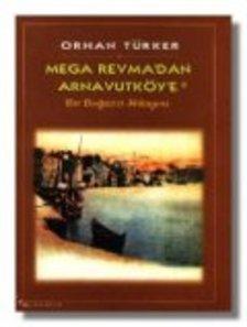 Mega Revma'dan Arnavutköy'e Bir Boğaziçi Hikayesi
