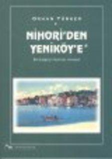 Nihori'den Yeniköy'e - Bir Boğaziçi Köyünün Hikayesi